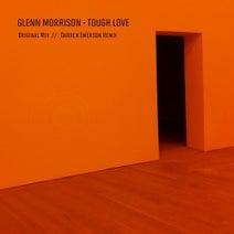 Glenn Morrison, Darren Emerson - Tough Love (Darren Emerson Remix)