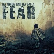 DJ Sveta, DJ Mixon - Fear