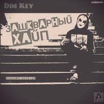 Dim Key, Stillin, Damasko, Step Weather - Zackary Hyip