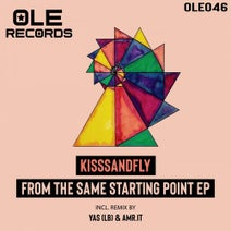 KisssandFly, Yas (LB), Amr.it - From The Same Starting Point EP