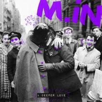 M.in - A Deeper Love