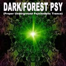 Azarius, Afgooey, Superstrains, Heliosphere, Sclerotia, PSY-FI, Toni, Guy, Silver Haze, Müller, Wolff - Dark/Forest Psy - Proper Underground Psychedelic Trance