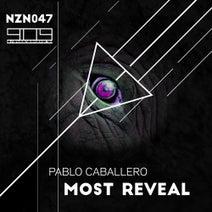 Pablo Caballeros - Most Reveal