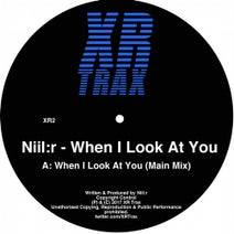 Niil:r - When I Look At You