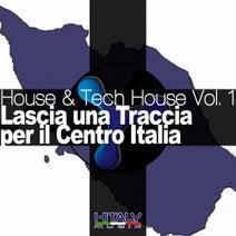 BrendolDj, Mitekss, Mandala, Macy, Andrea JDJ Martinelli, Krom - House & Tech House, Vol. 1 (Lascia una traccia per il centro Italia)