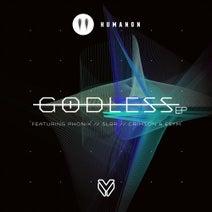 Humanon, Phonik, Sl8r, Crimson, Esym - Godless EP