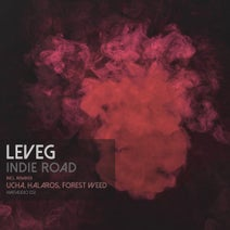 Leveg, Ucha, Halaros, Forest Weed - Indie Road (With Remixes)