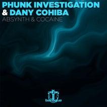 Phunk Investigation, Dany Cohiba - Absynth & Cocaine