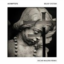 Asymptote, Oscar Mulero - Belief System (Incl. Oscar Mulero Remix)