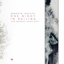 Roberto Traista - One Night in Beijing