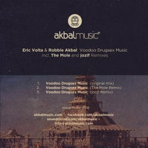 Robbie Akbal, Eric Volta, The Mole, jozif - Voodoo Drugsex Music Incl. The Mole And Jozif Remixes
