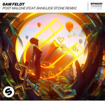 Sam Feldt feat. RANI - Post Malone (Joe Stone Remix)