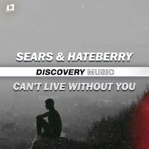 SEARS, HateBerry - Can't Live Without You