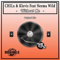 Chilx, Neema Wild, Klevis - Without Me
