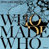 WhoMadeWho, Axel Boman, Echonomist, Adana Twins - Synchronicity I