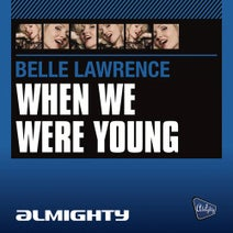 Belle Lawrence - Almighty Presents: When We Were Young