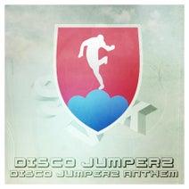 Disco Jumperz, Braincreator, Flashtune - Disco Jumperz Anthem