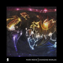 Mark Reeve - Changing Worlds