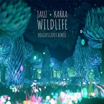 Jauz, Karra, Kolidescopes - Wildlife