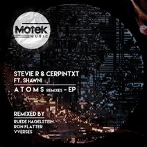 Stevie R, Shawni, CERPINTXT, Ruede Hagelstein, Ron Flatter, VVerses - A T O M S Remixes