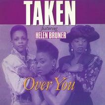 Helen Bruner, Taken, Darrin Ross, Randy Gaskins - Over You