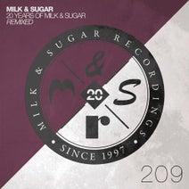 Milk & Sugar, Alaia & Gallo, PEZNT - 20 Years of Milk & Sugar - Remixed