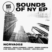 Los Negros, Rissa Garcia, Jemaho, Sean Cormac, Paul Rudder, Jon Billick, Ruez - Sounds of NY