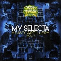 My Selecta - Heavy Artillery Vol. 1