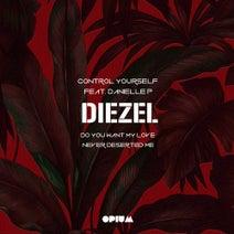 Diezel, Danielle Pignatello - Control Yourself