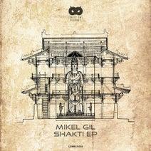 Mikel Gil - Shakti EP
