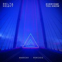 Delta Heavy, Gentlemens Club, Everyone You Know - Anarchy (Remixes)