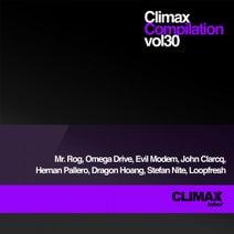 Mr. Rog, Omega Drive, Evil Modem, John Clarcq, Hernan Pallero, Dragon Hoang, Stefan Nite, Loopfresh - Climax Compilation, Vol. 30
