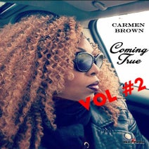 Geoffrey C, Carmen Brown, Myk-Dubz, DJ Gary B - Coming True