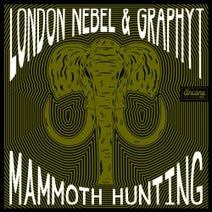 London Nebel, Graphyt - Mammoth Hunting