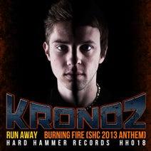 Kronoz - Run Away / Burning Fire