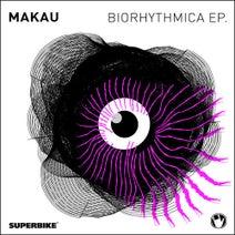 Makau - Biorhythmica EP.