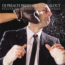 DJ Preach, Wehbba, Miko - The Bailout