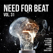 Alter Form, Bea2m, Bea2m, D-Sabber, SWP, Cj Valid, Smoke Hood, Moleskine - Need For Beat, Vol. 31