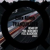 Ellix Alien, Feel Blackside, YoD. Beresnev - Tranquilizer
