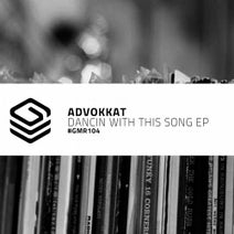 Advokkat - Dancin With This Song EP
