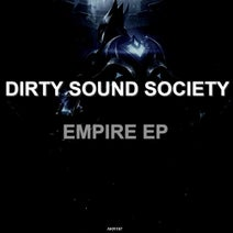 Dirty Sound Society, Reheat - Empire EP