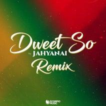 Jahyanai - Dweet so (Remix)