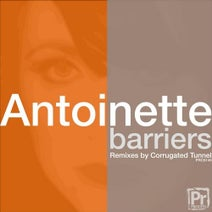 Antoinette, Corrugated Tunnel - Barriers