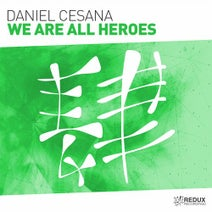 Daniel Cesana - We Are All Heroes