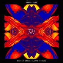 Will Clarke, Idris Elba - Badman (Will Clarke Remix)