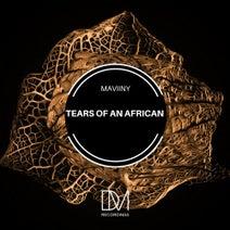 Maviiny - Tears Of An African
