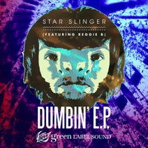 Reggie B, Star Slinger, Diplo, Project Pat, Juicy J - Dumbin'