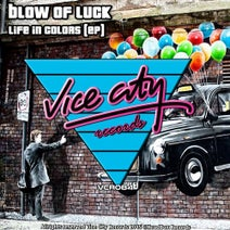 Blow Of Luck - Life In Colors
