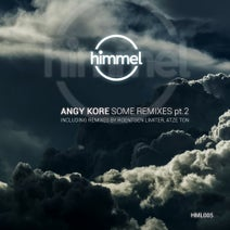 AnGy KoRe, Roentgen Limiter, Atze Ton - Some remixes part 2