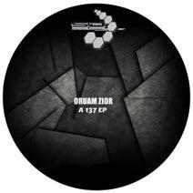 Oruam Zior - A 137 EP
